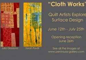 Cloth Works: Quilt Artists Explore Surface Design